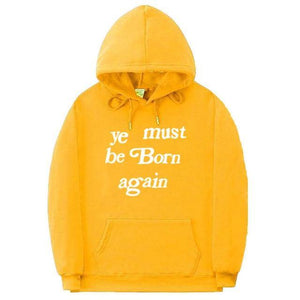 Kanye West Ye Must Be Born Again Hoodies