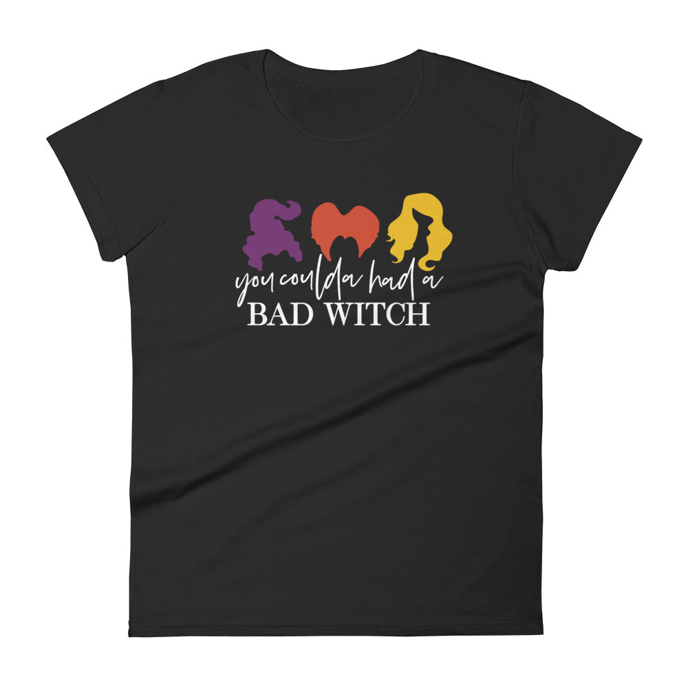 You Coulda Had A Bad Witch Womens Tee