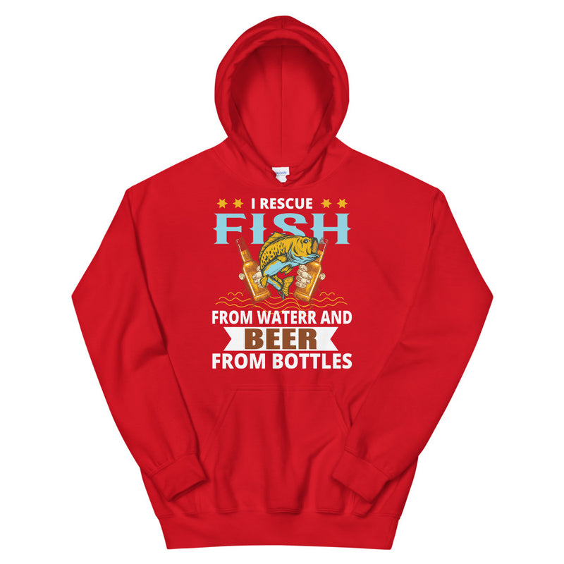 I rescue fish from water and beer from bottles - Fishing & Beer Lovers  Hoodie