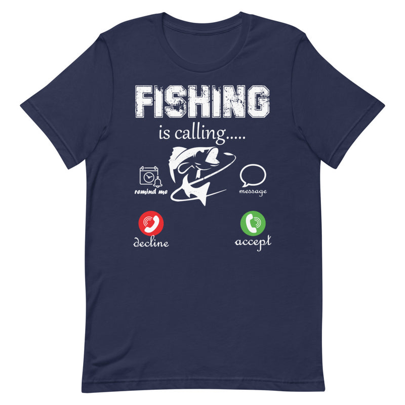 Fishing is calling T-Shirt