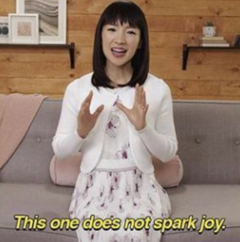 "marie kondo ""this does not spark joy"""
