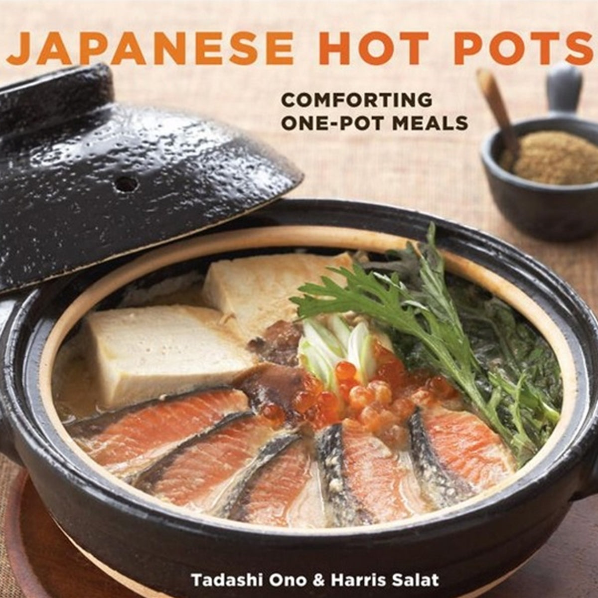 Japanese Hot Pots by Tadashi Ono & Harris Salat