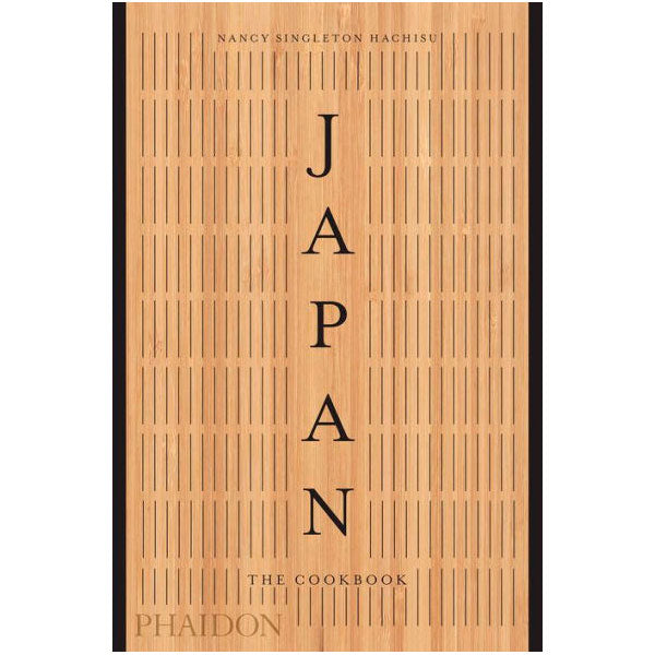 Japan The Cookbook by Nancy Singleton Hachisu