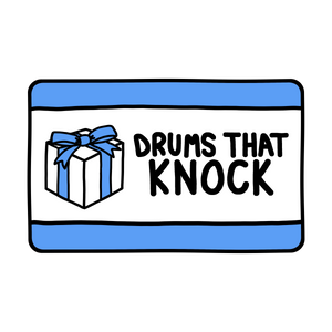 Drums That Knock Gift Card