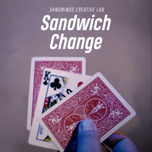 Sandwich Change - SansMinds Creative Lab - The Online Magic Store