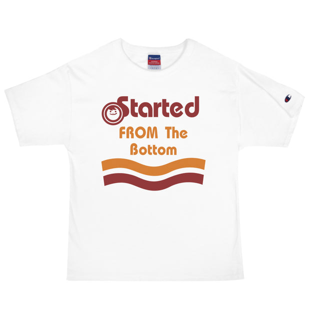 STARTED FROM THE BOTTOM | T-Shirt