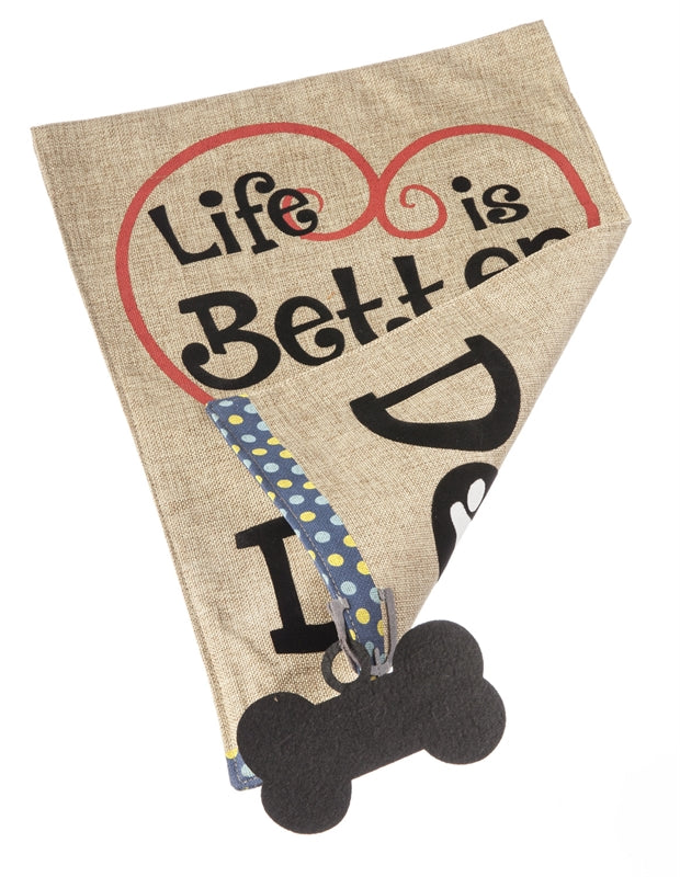 *E LIFE IS BETTER WITH DOG GARDEN BURLAP FLAG