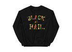 Black As Hail x BHM Crewneck