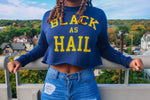 """Black As Hail"" Crop Crewneck"