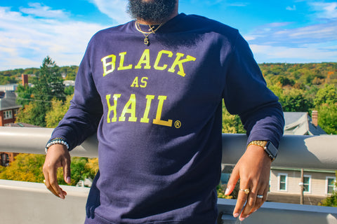 """Black As Hail"" Crewneck"