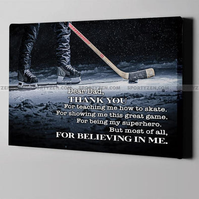 Dear Dad Thank you for teaching me how to play Hockey Canvas Print