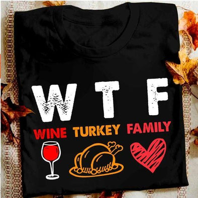 Wine Tuckey Family Thanksgiving T-shirt