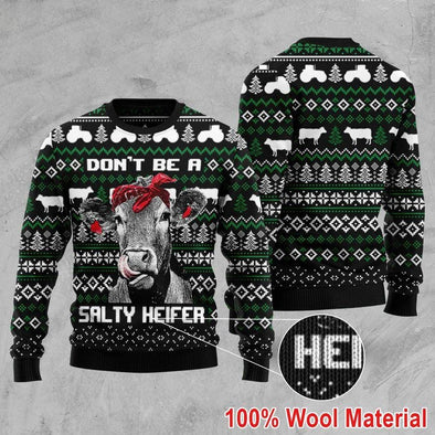 Cow Don't Be A Salty Heifer Sweater