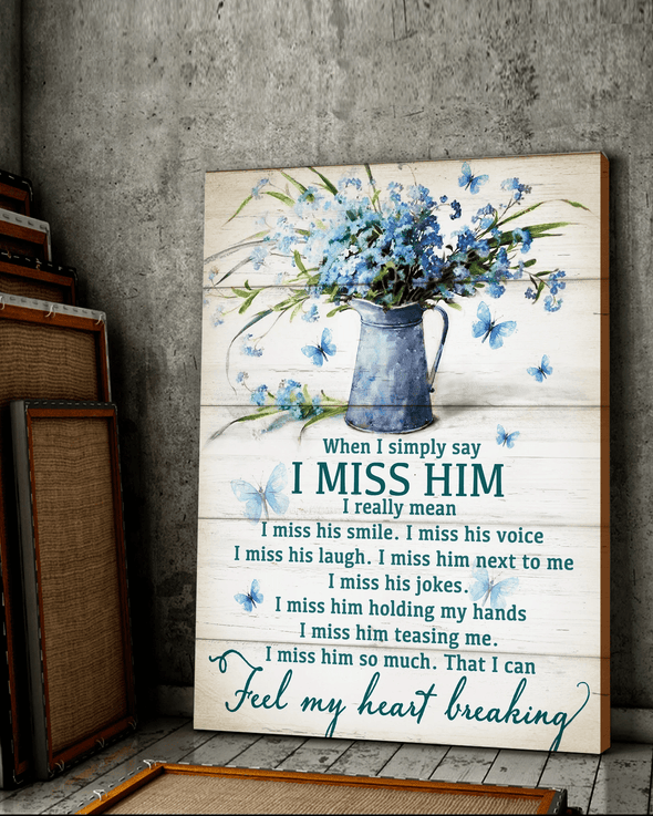 Butterfly I Miss Him Canvas Prints