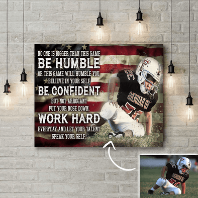 Be Humble Be Confident Work Hard Football Canvas Wall Art
