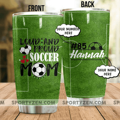 Loud and proud Soccer Mom Tumbler Cups 20 Oz Stainless Steel