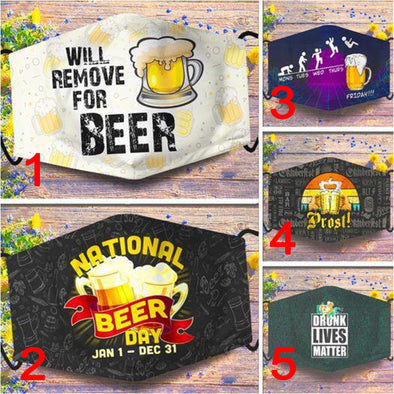Will Remove For Beer Funny Beer Lover Custom Full printed Face Mask #H