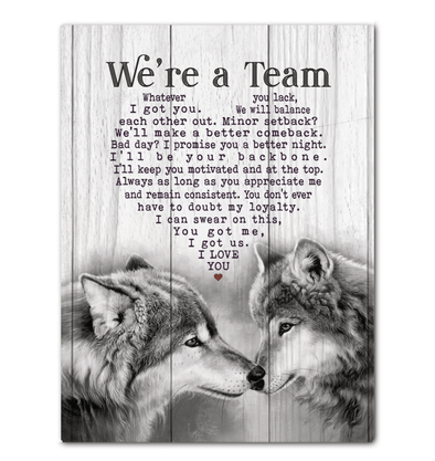 Wolf We're A Team Canvas Prints