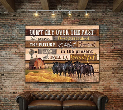 Cow Live In The Present & Make It Beautiful Canvas Prints