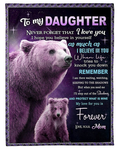 Mama Bear To my daughter, my love for you is forever blankets Custom name #V