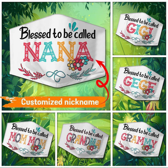 Grandma Blessed To Be Called Nana Customized Nickname Full printed Face Mask