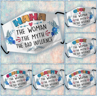 Grandma The Woman The Myth The Bad Influence Full printed Face Mask #L