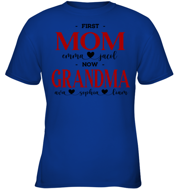 GearLaunch Apparel Kids Classic Tee / Royal / XS First mom now grandma Mother's day Custom T-shirt with name #0905H