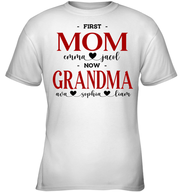 GearLaunch Apparel Kids Classic Tee / White / XS First mom now grandma Mother's day Custom T-shirt with name #0905H