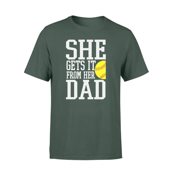 Dreamship Apparel S / Forest Custom T shirt Softball She Gets it from her dad