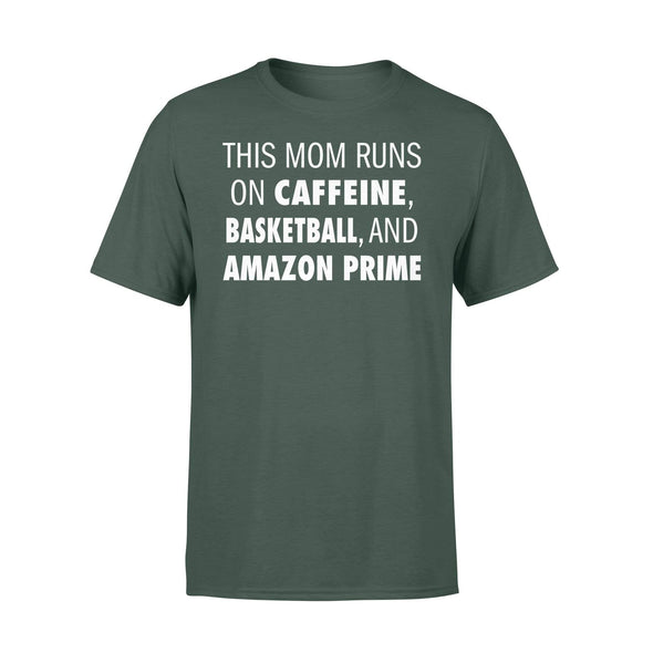 Dreamship Apparel S / Forest Custom T Shirts Basketball This Mom Runs On Cafeine
