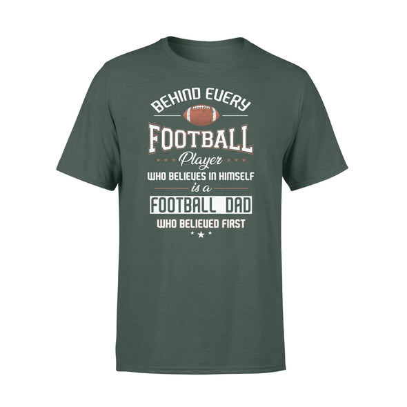 Dreamship Apparel S / Forest Custom T Shirts Football Behind Every Football Player