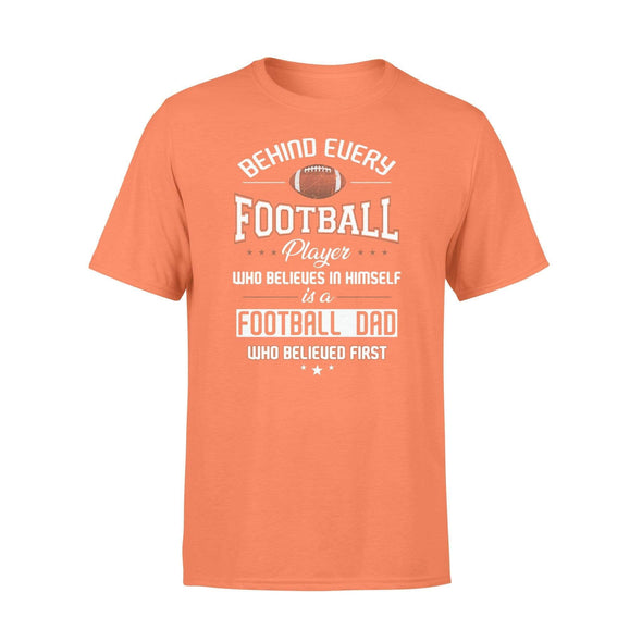 Dreamship Apparel S / Orange Custom T Shirts Football Behind Every Football Player