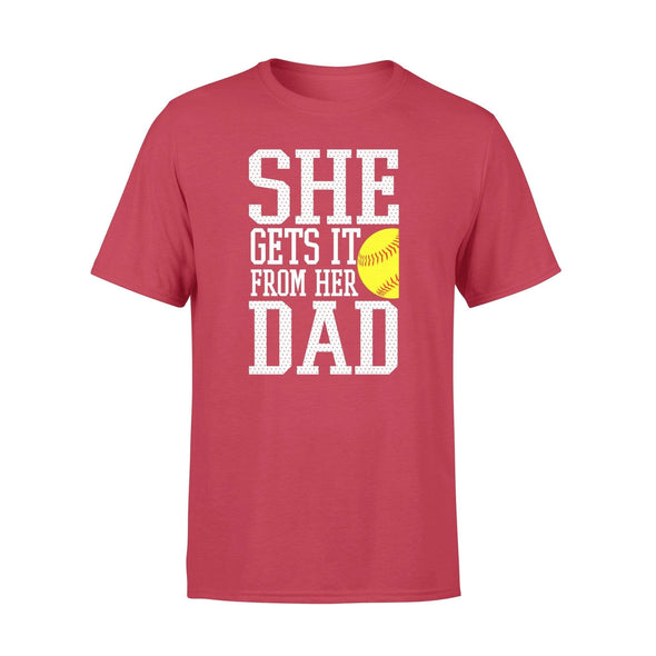 Dreamship Apparel S / Red Custom T shirt Softball She Gets it from her dad