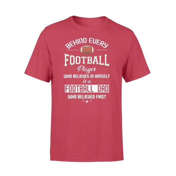 Dreamship Apparel S / Red Custom T Shirts Football Behind Every Football Player