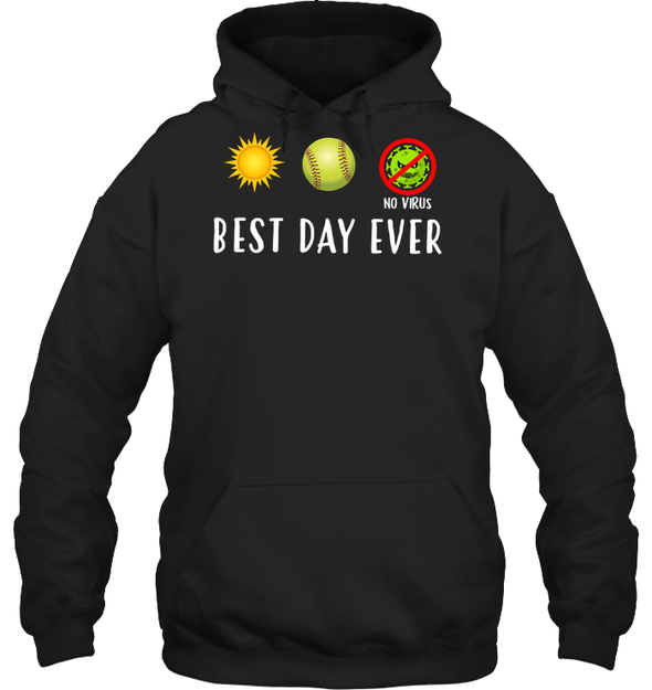 GearLaunch Apparel Unisex Heavyweight Pullover Hoodie / Black / S Best day ever Softball T-shirt