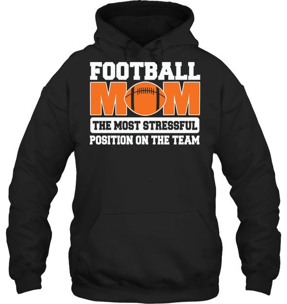 GearLaunch Apparel Unisex Heavyweight Pullover Hoodie / Black / S Football Mom is the most stressful position on the team custom t shirt design