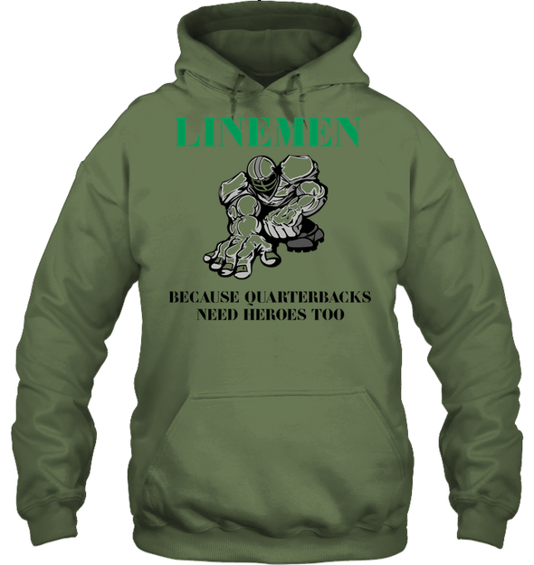 GearLaunch Apparel Unisex Heavyweight Pullover Hoodie / Military Green / S Football Quarterbacks need  heroes custom t shirt design