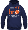 GearLaunch Apparel Unisex Heavyweight Pullover Hoodie / Navy / S Football That's my Bro custom t shirt design