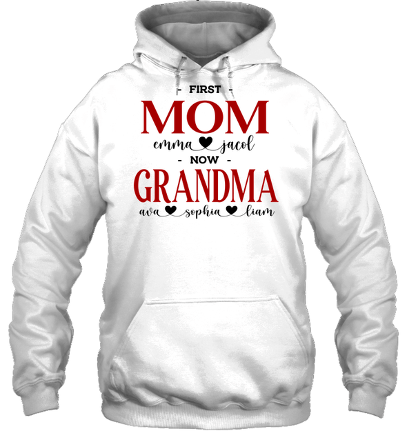 GearLaunch Apparel Unisex Heavyweight Pullover Hoodie / White / S First mom now grandma Mother's day Custom T-shirt with name #0905H