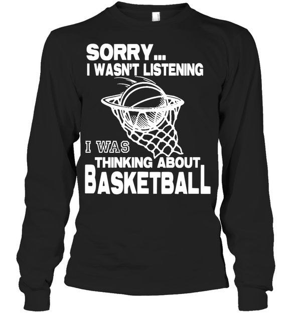 GearLaunch Apparel Unisex Long Sleeve Classic Tee / Black / S Basketball Thinking about basketball custom tshirt design