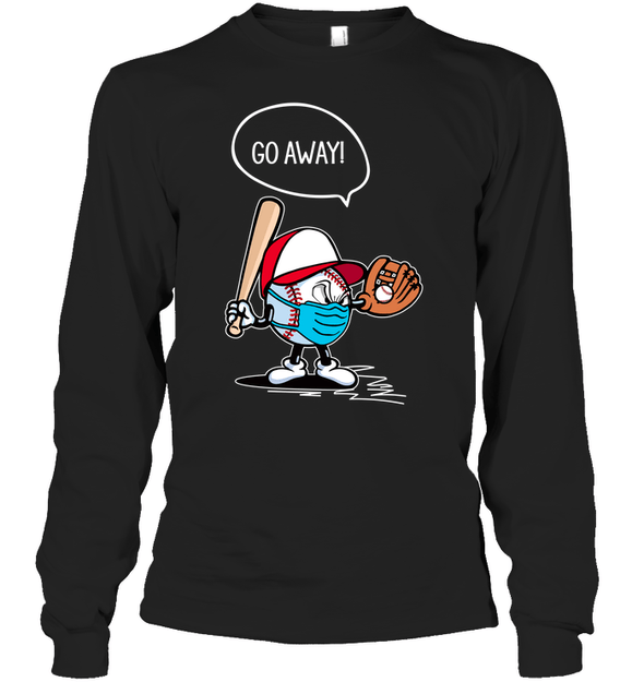 GearLaunch Apparel Unisex Long Sleeve Classic Tee / Black / S Go away Baseball T-shirt