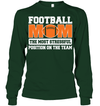 GearLaunch Apparel Unisex Long Sleeve Classic Tee / Forest Green / S Football Mom is the most stressful position on the team custom t shirt design