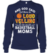 GearLaunch Apparel Unisex Long Sleeve Classic Tee / Navy / S Basketball Let there be loud yelling custom tshirt design
