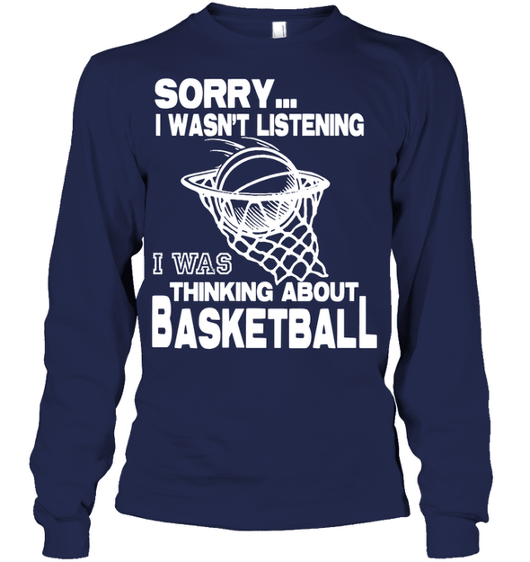 GearLaunch Apparel Unisex Long Sleeve Classic Tee / Navy / S Basketball Thinking about basketball custom tshirt design