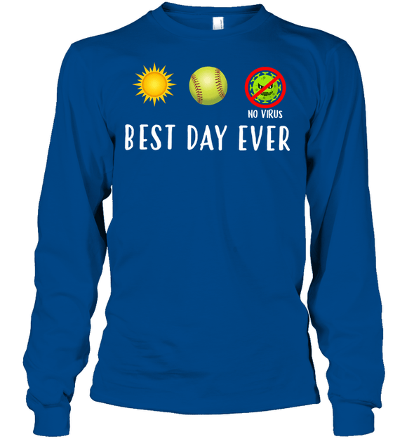 GearLaunch Apparel Unisex Long Sleeve Classic Tee / Royal / S Best day ever Softball T-shirt