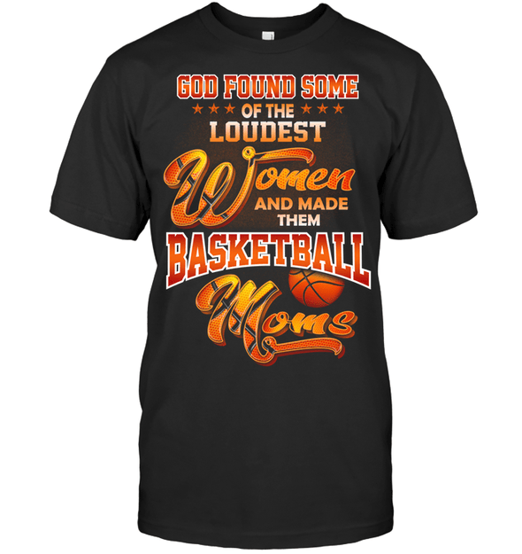 GearLaunch Apparel Unisex Short Sleeve Classic Tee / Black / S Basketball Custom T Shirt God Found Some Of The Loudest Women