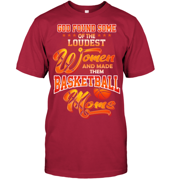 GearLaunch Apparel Unisex Short Sleeve Classic Tee / Deep Red / S Basketball Custom T Shirt God Found Some Of The Loudest Women