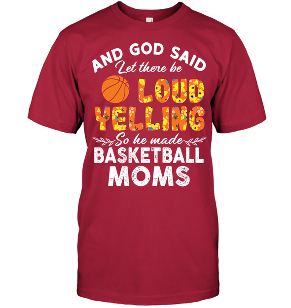 GearLaunch Apparel Unisex Short Sleeve Classic Tee / Deep Red / S Basketball Moms Let there be loud yelling custom tshirt design
