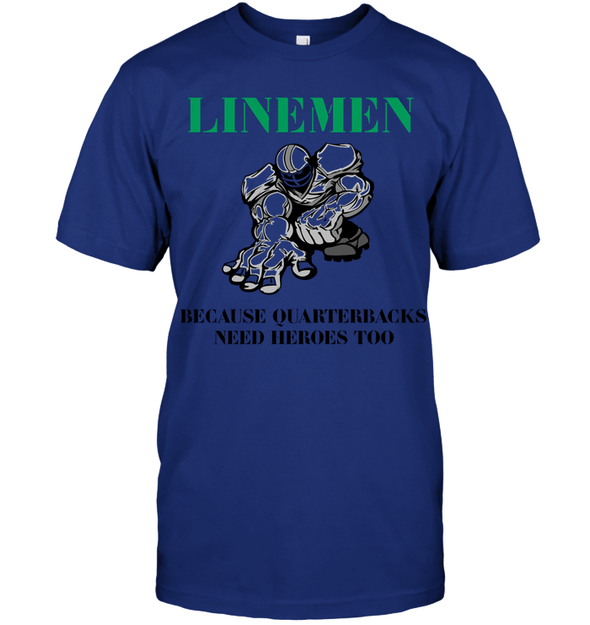 GearLaunch Apparel Unisex Short Sleeve Classic Tee / Deep Royal / S Football Quarterbacks need  heroes custom t shirt design