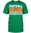 GearLaunch Apparel Unisex Short Sleeve Classic Tee / Kelly Green / S Football Mom is the most stressful position on the team custom t shirt design